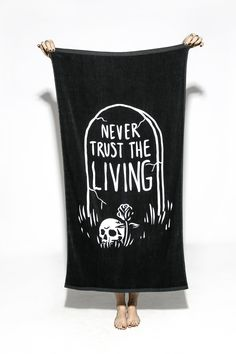 Never Trust The Living - Towel