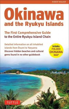 Travel to the most inspiring tropical islands on the planet! Everything you need is in this one convenient Okinawa travel guideincluding a large pull-out map. Okinawa and the Ryukyu Islands is the fir