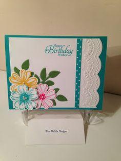 a birthday card for my friend, Martie. Blue Dahlia Designs