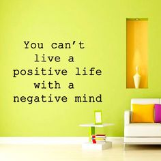 Wall Decals Vinyl Sticker Decal Home Decor Art Murals Quote You can't live a Positive Life Bedroom Dorm Yoga Studio Chu973