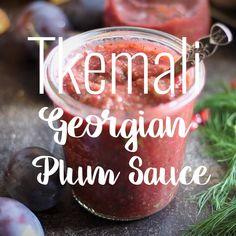 Georgian Cuisine, Georgian Food, Georgian Recipes, Tart Recipes, Sauce Recipes, Zumbo's Just Desserts, Bistro Food, Plum Sauce, B Recipe