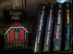 The Flowers in the Attic series by V.C. Andrews