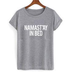 Namastay In Bed tshirt #clothing