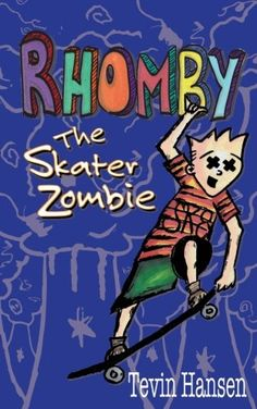 Rhomby the Skater Zombie Rhomby and Me Volume 1 ** ON SALE Check it Out