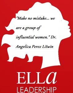 """""""Make no mistake... we are a group of influential women."""" Dr. Angelica Perez Litwin #LatinasThinkBig"""