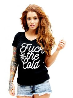"Women's ""Fuck The Cold"" Tee by Inked (Black)2"