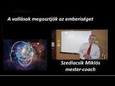 A vallásokkal megosztották az emberiséget-Szedlacsik Miklós-Markovné Mag...