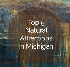 Top 5 Natural Attractions in Michigan, My Home State http://passingthru.com/2014/05/top-5-natural-attractions-in-michigan/ #michigan #travel
