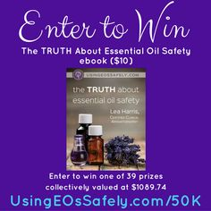 Celebrating 50,000 FB Group Members – a giveaway | Using Essential Oils Safely
