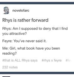 Oh, Feyre. Rhys has been saying it since day one; you just thought he was being snarky.