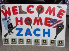 welcome home sign i made for my hubby we are soo close d