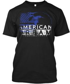 American Dream Shirt Men Black T-Shirt Front Shirt Men, T Shirt, Dream Guy, American, Mens Tops, Black, Fashion, Supreme T Shirt, Moda