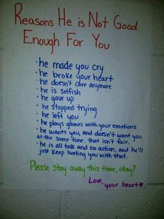 Reason he is not good enough, for when you're feeling down on the count in your devastation...