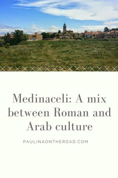 Discover the medieval town of Medinaceli, near Madrid/Spain. A quaint mix of Roman and Arab culture. Travel Advice, Travel Tips, Secret Escapes, Ultimate Travel, Culture Travel, Spain Travel, Day Trips, Adventure Travel, Travel Inspiration