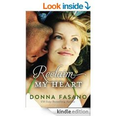 Add audible for 99 cents, Reclaim My Heart - Kindle edition by Donna Fasano. Literature & Fiction Kindle eBooks @ Amazon.com.