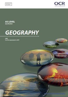 OCR Geography AS (H081) Specification. Exam  June 2017 onwards. http://www.ocr.org.uk/Images/222975-specification-accredited-as-level-gce-geography-h081.pdf