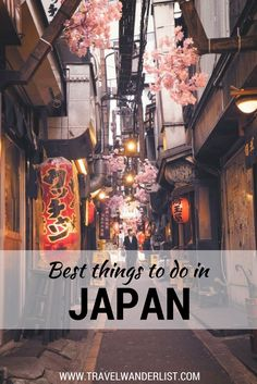 Travel Wanderlist - Best things to do in Japan - places to visit and travel tips