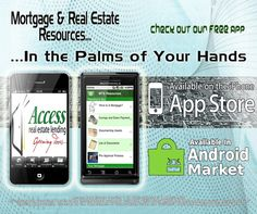 Free Mortgage App for iPhones and Android phones.