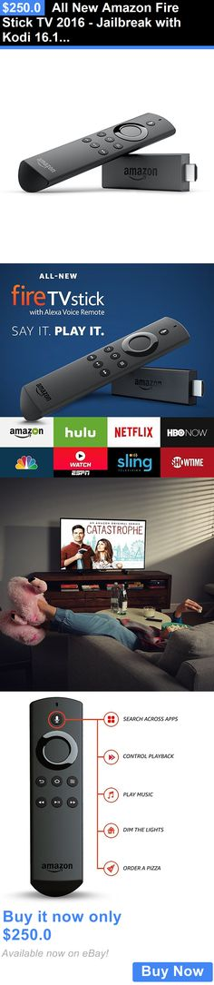 Home Audio: All New Amazon Fire Stick Tv 2016 - Jailbreak With Kodi 16.1 Ppv Sport Xxx Conte BUY IT NOW ONLY: $250.0
