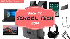 Tech Daddy Presents: Back To School Tech 2017!  School is back in session so why not add some new tools to your book bag! We have something here for everyone! Check it out!