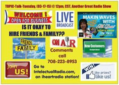 ☆In less than 2 1/2 hours,  ^HIRING Friends & Family? (Yes or No)? Pros and Cons....Let's Clear the Air on the Air  #TOPIC-Talk-Tuesday, (03/17/15), @ 12pm, cst,Win $200.00! *NEW Contest*.....