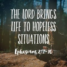But God who is rich in mercy because of His great love that He had for us made us alive with the Messiah even though we were dead in trespasses. You are saved by grace! Ephesians 2:4-5