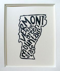 Vermont the Green Mountain State - Place I Love Print - White Background - 8x10 Illustrated Print