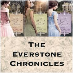 The Everstone Chronicles by Dawn Crandall; Highly Romantic God-Centered Love Stories from First Person Point of View