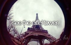 See the Eiffel Tower-done!