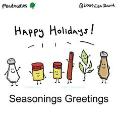 peadoodles ‏@peadoodles  #peadoodles #pun #foodpun #playonwords #wordplay #seasoningsgreetings #seasonsgreetings #seasons #season #holidays #HappyHolidays Food Puns, Food Humor, Funny Puns, Funny Quotes, Thanksgiving Puns, Cute Sketches, Bee Friendly, Jokes For Kids, Happy B Day