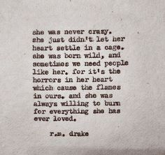 ..she was willing to burn for everything she has ever loved.