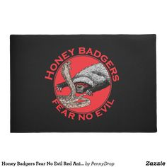Honey Badgers Fear No Evil Red Animal Art Doormat - red gifts color style cyo diy personalize unique Honey Badger, Personalized Door Mats, Red Gifts, Cry Baby, Self Defense, Lions, Badass, Doormats, Red Style