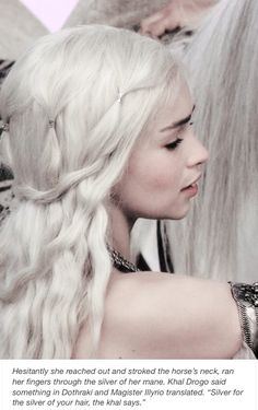 Daenerys  + hair