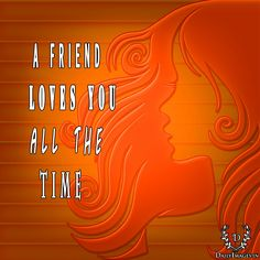 a friend loves you all the time. #friendshipday #fd #quotes