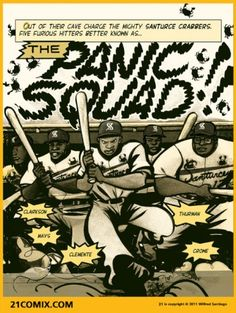 The great Roberto Clemente is more than a baseball legend to cartoonist Wilfred Santiago. Santiago set out to capture the cultural realities underlying the legend in his new graphic biography, 21: The Story of Roberto Clemente, to be published by Fantagraphics Books in April.
