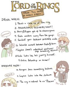 This LotR drinking game... Making it my goal to pay this during our next LotR movie marathon, lol!!