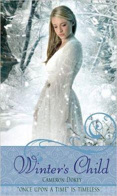 Winter's Child - Cameron Dokey: Um reconto de A Rainha da Neve. A retelling of The Snow Queen. #fairytales