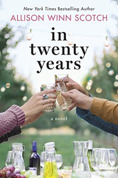 In Twenty Years: A Novel by Allison Winn Scotch https://www.amazon.com/dp/B0184ZLSNA/ref=cm_sw_r_pi_dp_KXsJxbCHXWM93