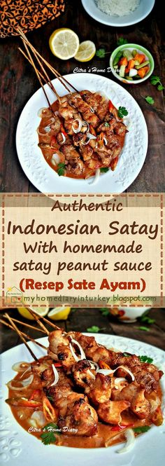Welcome to Çitra's Home Diary. Turkish food, Indonesian and beyond. Turkish Recipes, Asian Recipes, Ethnic Recipes, Indonesian Satay Recipe, Kitchen Recipes, Cooking Recipes, Sate Ayam, Comfort Food, Peanut Sauce