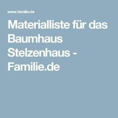 Materialliste für das Baumhaus Stelzenhaus - Familie.de