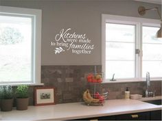 Kitchens Were Made To Bring Families Together Vinyl Wall Art Decal + Free Shipping on Etsy, $18.00