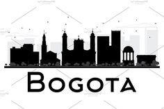 Bogota City skyline black and white silhouette. Simple flat concept for tourism presentation, banner, placard or web site. Black And White City, Skyline Silhouette, Business Travel, Skyscraper, Tourism, World, Illustration, Wood Burning, Silhouettes