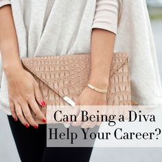 """So if diva means giving your best, then yes, I guess I am a diva.""—Patti LaBelle 