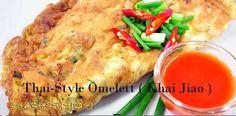 style omelette eggs yummy food forward thai style omelette khai jiao ...