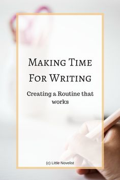 Making Time for Writing