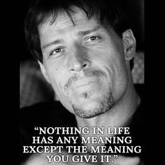 Tony Robbins #inspiration #quote #life #motivation  Live in London: http://www.upwlondon.co.uk/moffer/