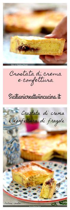 Extrabuona crostata di crema e confettura - Extra yummy custard and jam pie #crostata #crostate #custard #custardpie #pie #dolci #dolcidacolazione #breakfast #cake #dolcidacredenza