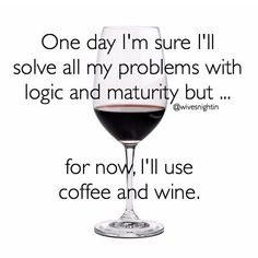 New Humor Wednesday Quotes Funny Ideas Wine Wednesday, Wednesday Humor, Wine Jokes, Wine Meme, Coffee Humor, Coffee Quotes, Happy Wine, Coffee Wine, Drink Coffee