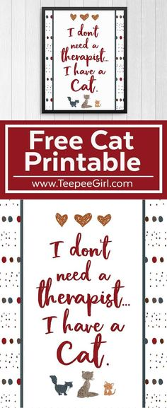 This free cat printable looks great in a frame & makes a great gift to a friend who loves cats! Get this free cat lovers printable at www.TeepeeGirl.com