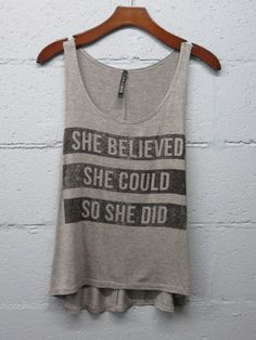She Believed She Could Tank Top